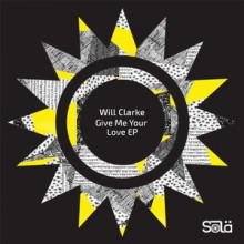 Will-Clarke-Give-Me-Your-Love-EP-SOLA02001Z