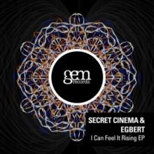 Secret-Cinema-Egbert-I-Can-Feel-It-Rising-EP-GEM053-300x300
