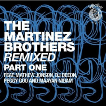 The-Martinez-Brothers-The-Martinez-Brothers-Remixed-Part-1-CH015A