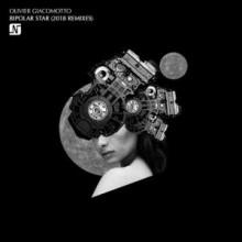 olivier-giacomotto-bipolar-star-2018-remixes-300x300
