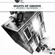 Javi Bora, Iban Mendoza – Nights Of Groove [RSH074]