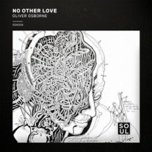 Oliver-Osborne-No-Other-Love-SDA004