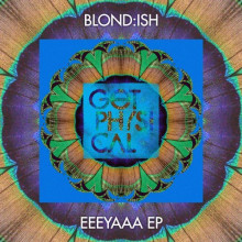 Blond:ish – EEEYAAA [GPM431]