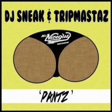 DJ-Sneak-Tripmastaz-Pantz-MNG57