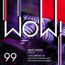 Sirus-Hood-Love-EP-WOW99