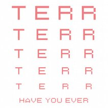 Terr-Have-You-Ever-PERMVAC1691