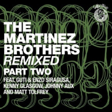 The-Martinez-Brothers-The-Martinez-Brothers-Remixed-Part-2-CH015B