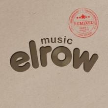 va-elrow-music-remixed-pt-1