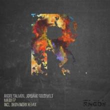 Andre-Salmon-Jordano-Roosevelt-Madd-EP-RNGDS001