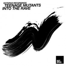 Teenage-Mutants-Into-The-Rave-OCT135