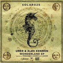 Uner-Alex-Kennon-Wonderland-EP-SOLAR025 (1)