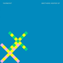 Fairmont-Brothers-Keeper-EP-BEDDIGI123