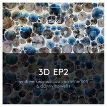 Dave-Seaman-Darren-Emerson-Danny-Howells-3D-EP2-SEL089