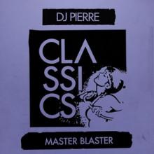 DJ-Pierre-Master-Blaster-GPM478