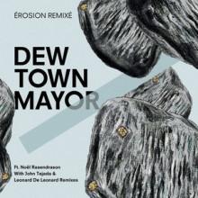 Dew-Town-Mayor-Erosion-remixe-feat.-Noel-Rasendrason-TIC16