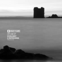 Echologist-MATRiXXMAN-Offline-EP-PRRUKBLK032