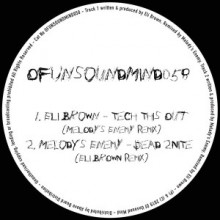 Eli-Brown-Melodymes-Enemy-Tech-This-Out-Dead-2Nite-Remixes-OFUNSOUNDMIND058-300x300