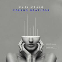 Carl Craig – Versus Beatless Versions