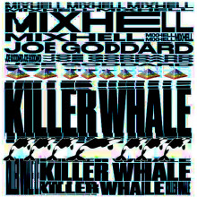 Mixhell/Joe Goddard - Killer Whale