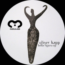 Oliver Kapp - Bella Figura EP (20th Anniversary Mix) (Indulge)