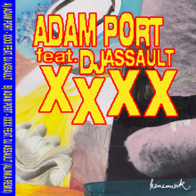 Adam Port, DJ Assault - XXXX (Keinemusik)