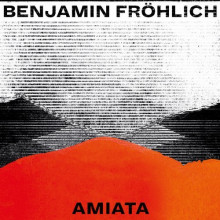 Benjamin Fröhlich - Amiata (Permanent Vacation)