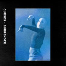Curses - Surrender (Dischi Autunno)