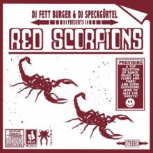 DJ Fett Burger & DJ Speckgürtel - Red Scorpions (Clone Royal Oak)