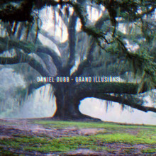 Daniel Dubb - Grand Illusions LP (Get Physical Music)