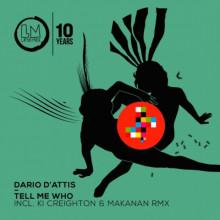 Dario D'Attis & David Aurel - Tell Me Who (Lapsus Music)