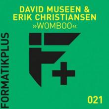 David Museen & Erik Christiansen - Womboo (Formatik)