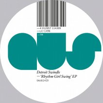Detroit Swindle - Rhythm Girl Swing EP (Aus Music)