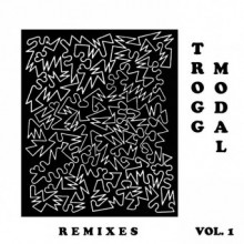Eric Copeland – Trogg Modal, Vol. 1 (Remixes)
