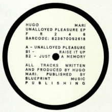 Hugo Mari - Unalloyed Pleasure EP (Freerange)
