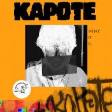 Kapote - What It Is (Toy Tonics)