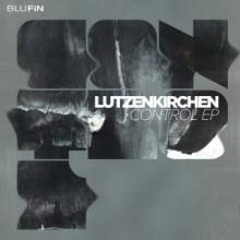 Lutzenkirchen, Faden, Daniel Boon - Control EP (BluFin)