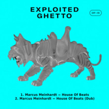 Marcus meinhardt - House of Beats (Exploited Ghetto)