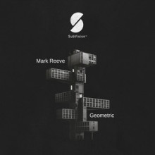 Mark Reeve - Geometric (SubVision)