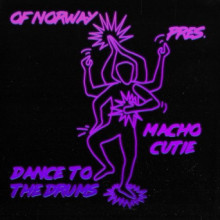 Of Norway & Macho Cutie - Dance To The Drums (Connaisseur)