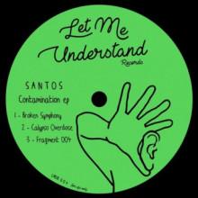 Santos - Contamination EP (Let Me Understand)