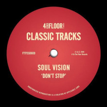 Soul Vision - Don't Stop (4 To The Floor)