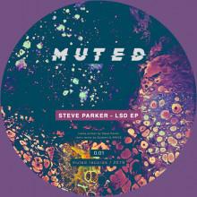 Steve Parker - LSD EP (Muted)