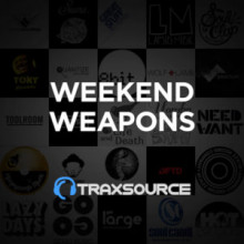Traxsource Top 100 Weekend Weapons (17 May 2019)