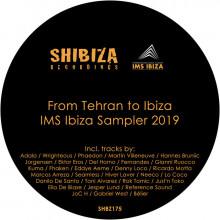 VA - From Tehran to Ibiza, IMS Ibiza Sampler 2019 (Shibiza)