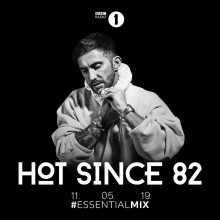 VA - Hot Since 82 - Essential Mix