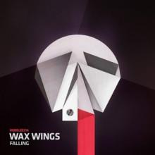 Wax Wings - Falling (Mobilee)
