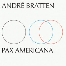 Andre Bratten - Pax Americana (Smalltown Supersound)