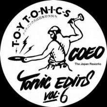 Coeo - Tonic Edits Vol. 6 (The Japan Reworks) (Toy Tonics)