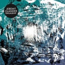 Jeremy Olander - Kailash EP (Get Physical Music)