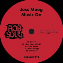 Joss Moog - Music On (Robsoul)